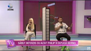 Teo Show (16.10.2020) - Philip, sarut interzis cu alta! Berna, lovitura fatala pentru Philip!