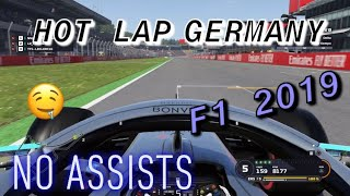F1 2019 GERMANY HOT LAP - 1.10.389 [NO ASSISTS]