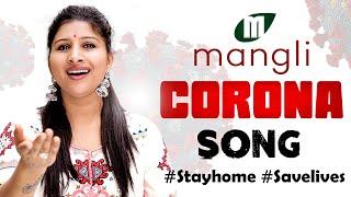 Mangli Corona Song