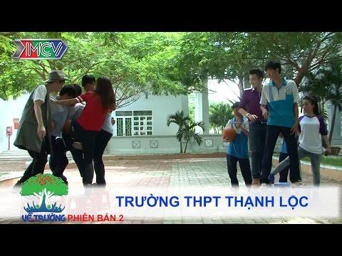 Trường THPT Thạnh Lộc | VỀ TRƯỜNG | mùa 2 | Tập 99