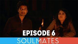 Soulmates | Original Webseries | Episode 6 | Gary's Island