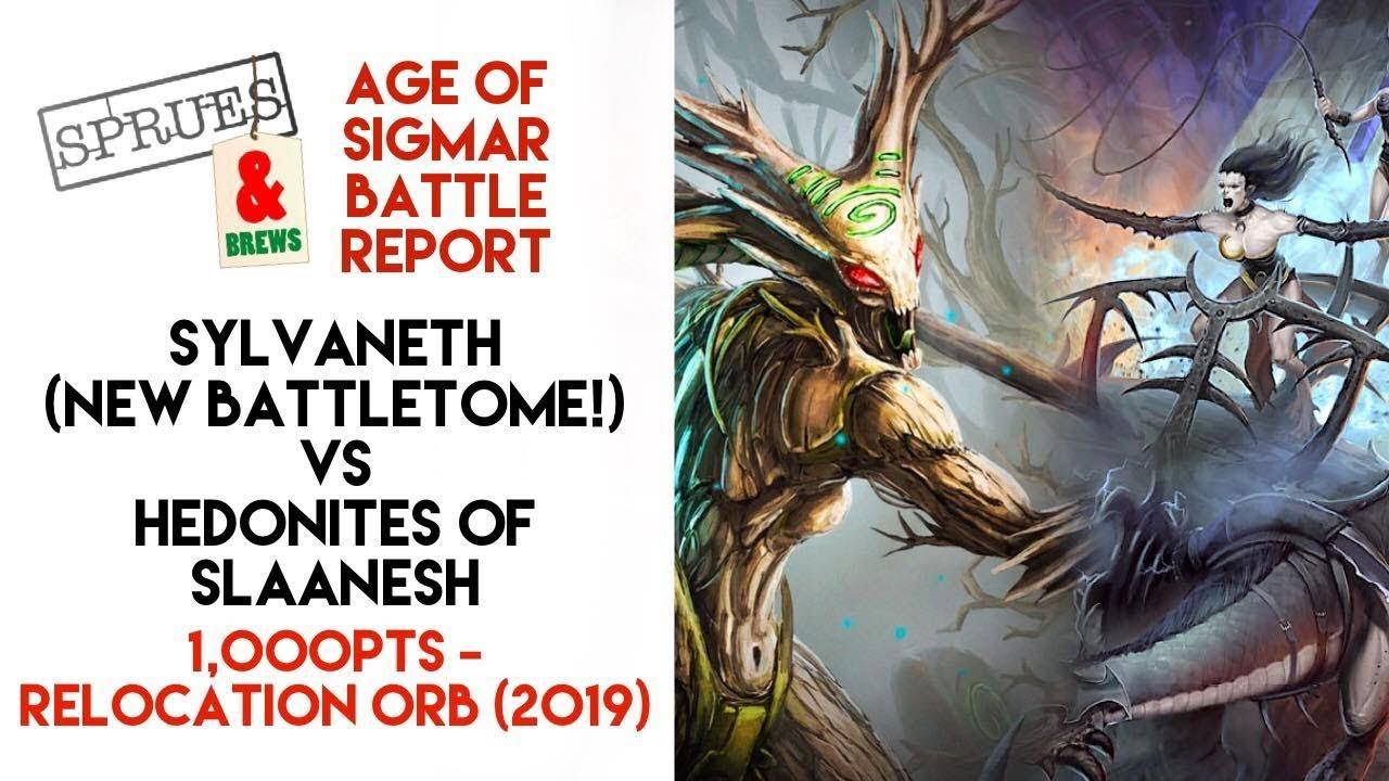 NEW Sylvaneth Battletome 2019 VS Slaanesh Age of Sigmar Battle Report  Relocation Orb
