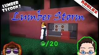 Roblox - Lumber Tycoon 2 - Lumber Storm 9/20