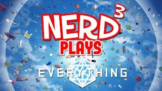 Nerd³ Plays... Everything - Consciousness Simulator