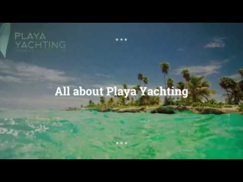 All about Playa Yachting
