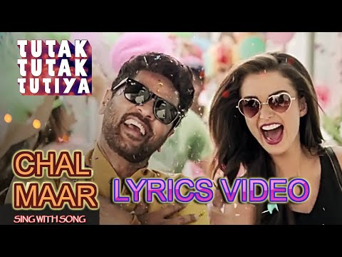 Chal Maar Lyrics Video - Tutak Tutak Tutiya - Prabhudeva -Sonu Sood - Tamannaah -New Song 2016