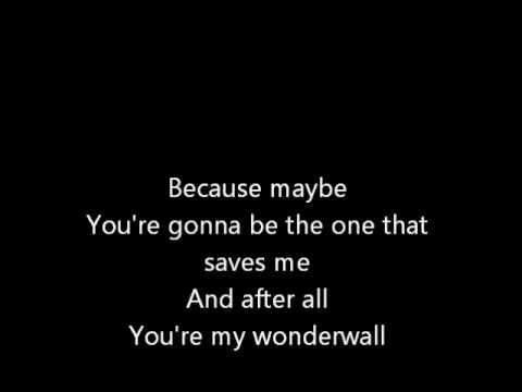 Oasis - Wonderwall [Lyrics] [HQ]