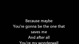 Oasis - Wonderwall [Lyrics] [HQ]