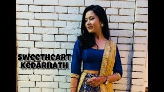 Kedarnath | Sweetheart | Wedding Choreography | Dance Cover | Sushant Singh | Sara Ali Khan