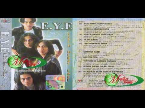 E.Y.E - Tertumpah Kasihku Padamu (Audio + Cover Album)