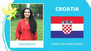 Croatia🇭🇷 - Dina Rizvić - Živjeti U Miru - Songs for World Peace 2020
