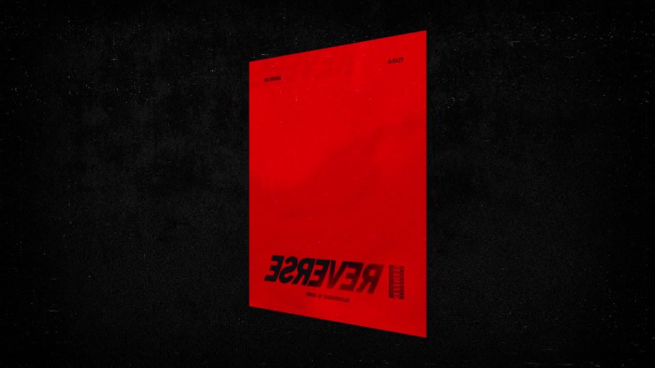 Vic Mensa - Reverse feat  G-Eazy (Audio)