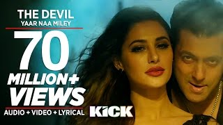 devil yaar naa miley full video song salman khan yo yo honey singh kick