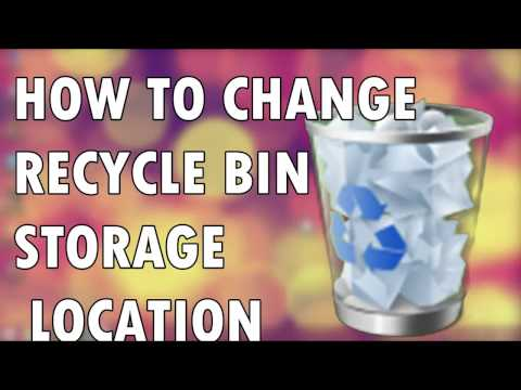 How To Change Recycle Bin Storage Location