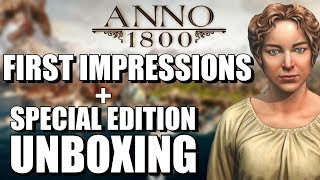 Anno 1800 | IN THE BEGINNING (First Impressions + Unboxing)