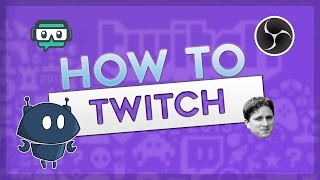 Setting Up Twitch! Twitch Alerts, Nightbot, Ankhbot + More!