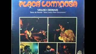 Placa Luminosa - Velho Demais (1977)