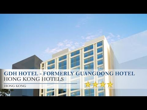 GDH Hotel - Formerly Guangdong Hotel Hong Kong - Hong Kong Hotels