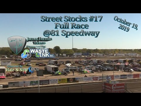 Street Stocks #17, Full Race, 81 Speedway, 10/19/19