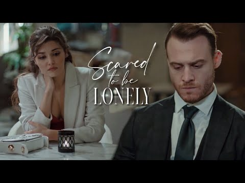 Eda + Serkan | Scared To Be Lonely