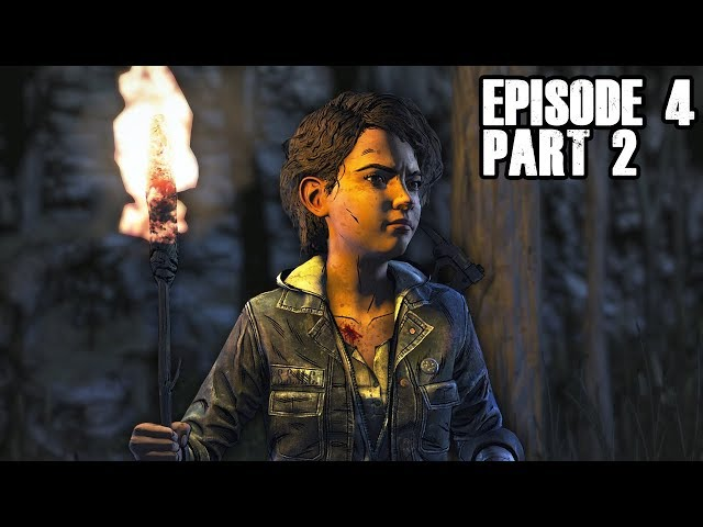 The Walking Dead The Final Season - KEEP MOVING FORWARD - Episode 4 - Part 2