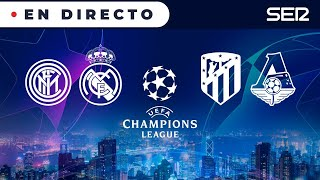 ⚽️ Inter 0 - 2 Real Madrid y Atlético 0 - 0 Lokomotiv 🏆UEFA Champions League en vivo