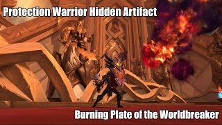 How To Get The Hidden Protection Warrior Artifact Appearance: Burning Plate Of The Worldbreaker