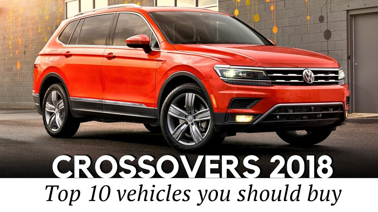 Best Crossover Cars: 10 Best Crossovers Of 2018 With Affordable Price Tags