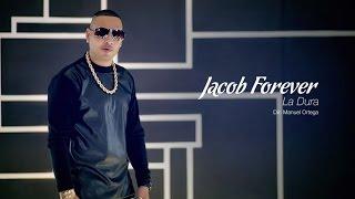 JACOB FOREVER - La Dura [Official Video HD by Manuel Ortega] Video Censurado En Cuba! thumbnail