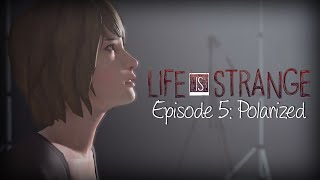 Life Is Strange FINALE Episode 5 Polarized LIVE No Commentary FULL PLAYTHROUGH w/ Music & Subtitles