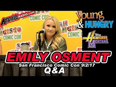 Hannah Montana Young and Hungry Emily Osment Q & A from San Francisco Comic Con 9/2/17