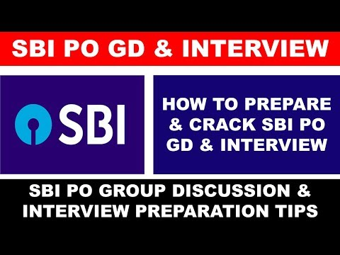 SBI PO 2017 : How to Prepare and Crack GD & Interview