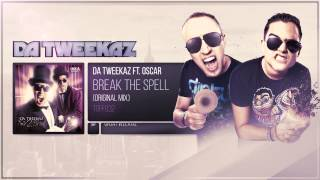 Da Tweekaz ft. Oscar - Break The Spell