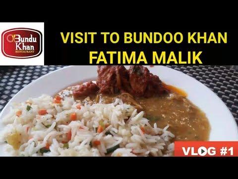 Vlog #1- Hi-Tea At Bundoo Khan Restaurant Saddar Rawalpindi - Fatima Malik Vlogs