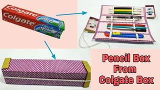 Pencil Box From Colgate box | Waste Colgate box craft idea | Best Out Of Waste Craft idea