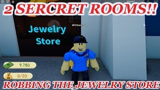 2 SECRET ROOMS IN ROBBING THE JEWELRY STORE!! | ROBLOX Robbery Simulator