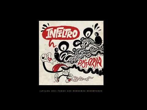 InFiLtRo - Disforia (Full Album)