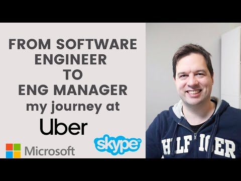 How I Became an Engineering Manager (from a Software Engineer at Uber, Microsoft, Skype)