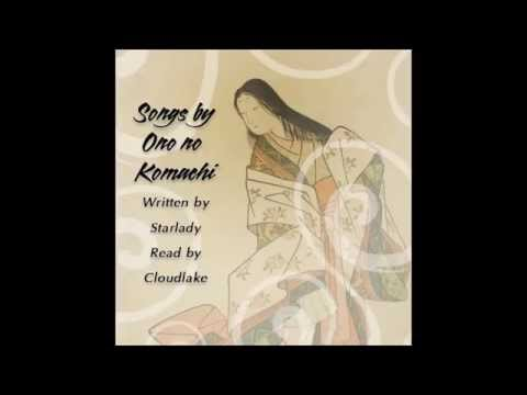 Songs by Ono no Komachi - a Heian Period Story