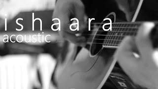 ishaara acoustic cover /force 2/ armaan malik