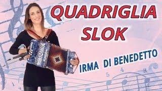 Quadriglia Slok (quadriglia) Organetto Abruzzese Accordion, Irma Di Benedetto di Lara Ruggieri