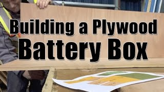 Building A Plywood Battery Box And Stand
