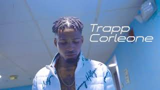 Trapp Corleone- On Go(Official Video)