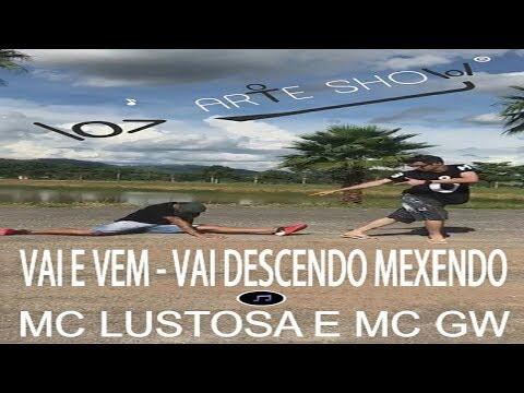 Coreografia  - Vai e Vem - MC Lustosa e MC GW - ARTE SHOW (Funk)