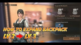 How to Expand Backpack lv.2 to lv.3 - Lifeafter Game Guide