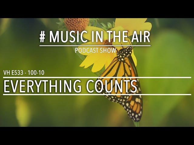 PodcastShow | Music in the Air VH 100-10 w/ EVERYTHING COUNTS
