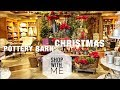 POTTERY BARN CHRISTMAS 2018 - SHOP WITH AT POTTERY BARN FOR CHRISTMAS