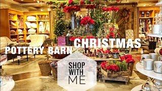 POTTERY BARN CHRISTMAS 2018 - SHOP WITH AT POTTERY BARN FOR CHRISTMAS