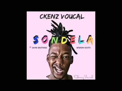 Ckenz Voucal ft Dvine Brothers & Afrikan Roots   Sondela Single 2017 Video