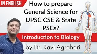 How to prepare General Science for UPSC CSE & State PSCs ? Introduction to Biology by Dr Ravisir